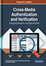 Cross-Media Authentication and Verification: Emerging Research and Opportunities