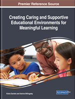 Creating Caring and Supportive Educational Environments for Meaningful Learning