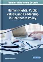Human Rights, Public Values, and Leadership in Healthcare Policy