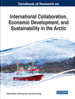 Handbook of Research on International Collaboration, Economic Development, and Sustainability in the Arctic
