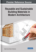 Reusable And Sustainable Building Materials In Modern Architecture 9781522569954 Science Engineering Books Igi Global