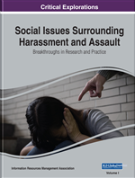 Social Issues Surrounding Harassment and Assault: Breakthroughs in Research and Practice