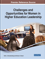 Women in Higher Education Leadership: Challenges Are Many While Opportunities Are Few