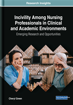 Incivility Among Nursing Professionals in Clinical and Academic Environments