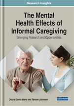 The Mental Health Effects of Informal Caregiving: Emerging Research and Opportunities