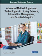 Advanced Methodologies and Technologies in Library Science, Information Management, and Scholarly Inquiry