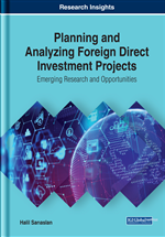 Planning and Analyzing Foreign Direct Investment Projects: Emerging Research and Opportunities