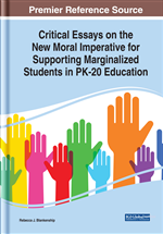Critical Essays on the New Moral Imperative for Supporting Marginalized Students in PK-20 Education