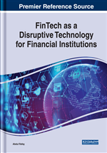FinTech as a Disruptive Technology for Financial Institutions
