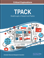 TPACK: Breakthroughs in Research and Practice