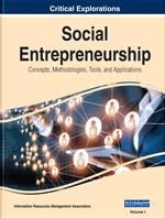 Social Entrepreneurship: Concepts, Methodologies, Tools, and Applications