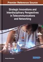 Strategic Innovations and Interdisciplinary Perspectives in Telecommunications and Networking