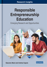 Responsible Entrepreneurship Education: Emerging Research and Opportunities