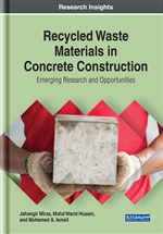 Recycled Waste Materials in Concrete Construction: Emerging Research and Opportunities