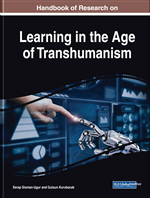 The Role, Influence, and Demand of Pedagogies in the Age of Transhumanism: Critical Reflections