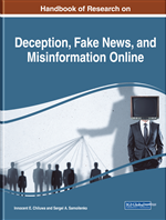 Handbook of Research on Deception, Fake News, and Misinformation Online