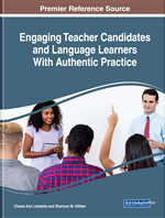 Engaging Teacher Candidates and Language Learners With Authentic Practice