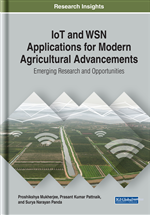 IoT and WSN Applications for Modern Agricultural Advancements: Emerging Research and Opportunities