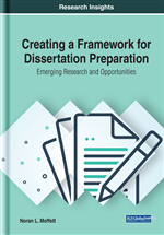 Creating a Framework for Dissertation Preparation: Emerging Research and Opportunities