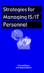 Strategies for Managing IS Personnel: IT Skills Staffing