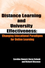 Distance Learning and University Effectiveness: Changing Educational Paradigms for Online Learning