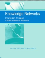 The Use of Intranets: The Missing Link Between Communities of Practice and Networks of Practice?
