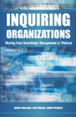 Transforming Organizational Culture to the Ideal Inquiring Organization: Hopes and Hurdles