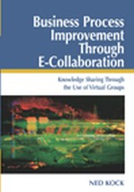 Successful Business Process Improvement through E-Collaboration