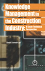 Uncertainty and Information in Construction: From the Socio-Technical Perspective 1962-1966 to Knowledge Management - What Have We Learned?