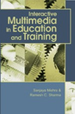 Multimedia Learning Designs: Using Authentic Learning Interactions in Medicine, Dentistry and Health Sciences