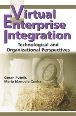 IT Infrastructures and Standards for VE Integration Development