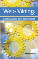 Web Usage Mining: Algorithms and Results