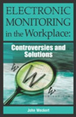 Electronic Monitoring in the Workplace: If People Don't Care, Then What is the Relevance?