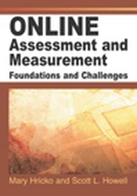 Challenges in the Deisgn, Development, and Delivery of Online Assessment and Evaluation