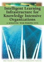 Ontology-Based Competency Management: Infrastructures for the Knowledge Intensive Learning Organization