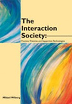 Introduction - The Emerging Interaction Society