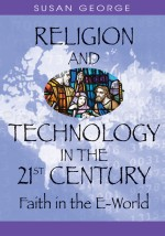 The Techno-Religious Age