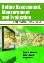 Measurement and Assessment Supporting Evaluation in Online Settings