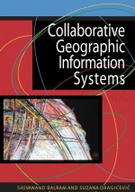Collaborative Geographic Information Systems and Science: A Transdisciplinary Evolution