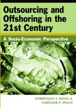 Making Sense of the Sourcing and Shoring Maze: Various Outsourcing and Offshoring Activities