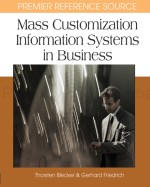 An Agent-Based Information Technology Architecture for Mass Customized Markets