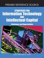 The Impact of Information Technology on the Management of Intellectual Capital in the Banking Industry