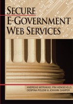 Building Innovative, Secure, and Interoperable E-Government Services