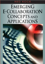 A Discussion of Key Conceptual Elements of E-Collaboration
