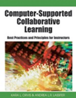 Collaborative vs. Cooperative Learning: The Instructor's Role in Computer Supported Collaborative Learning