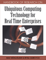 Handbook of Research on Ubiquitous Computing Technology for Real Time Enterprises