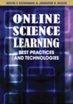 The Cutting Edge: Promising Technologies and Strategies for Online Science Education