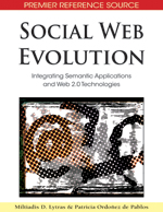 Social Web Evolution: Integrating Semantic Applications and Web 2.0 Technologies