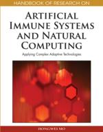 Handbook of Research on Artificial Immune Systems and Natural Computing: Applying Complex Adaptive Technologies