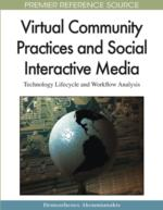 Social Interactive Media and Virtual Community Practices: Retrospective and an R&D Agenda